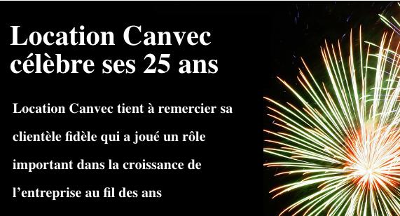 Location Canvec célèbre ses 25 ans! Septembre 2015